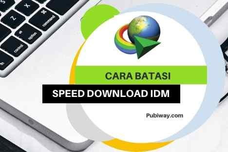 Cara Membatasi Speed Download di IDM