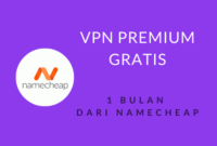 VPN Premium Namecheap Gratis