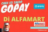 Tutorial Topup Saldo Gopay di Alfamart