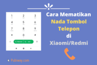 Cara mematikan Nada Tombol Panggilan di Xiaomi