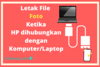Letak Foto Ketika HP dihubungkan ke Laptop