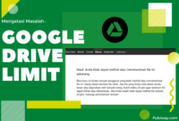 Mengatasi Google Drive Limit