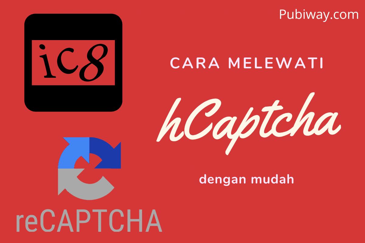 Cara Melewati hCaptcha