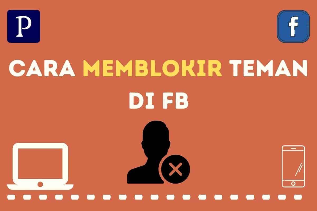 Cara Memblokir Teman di FB