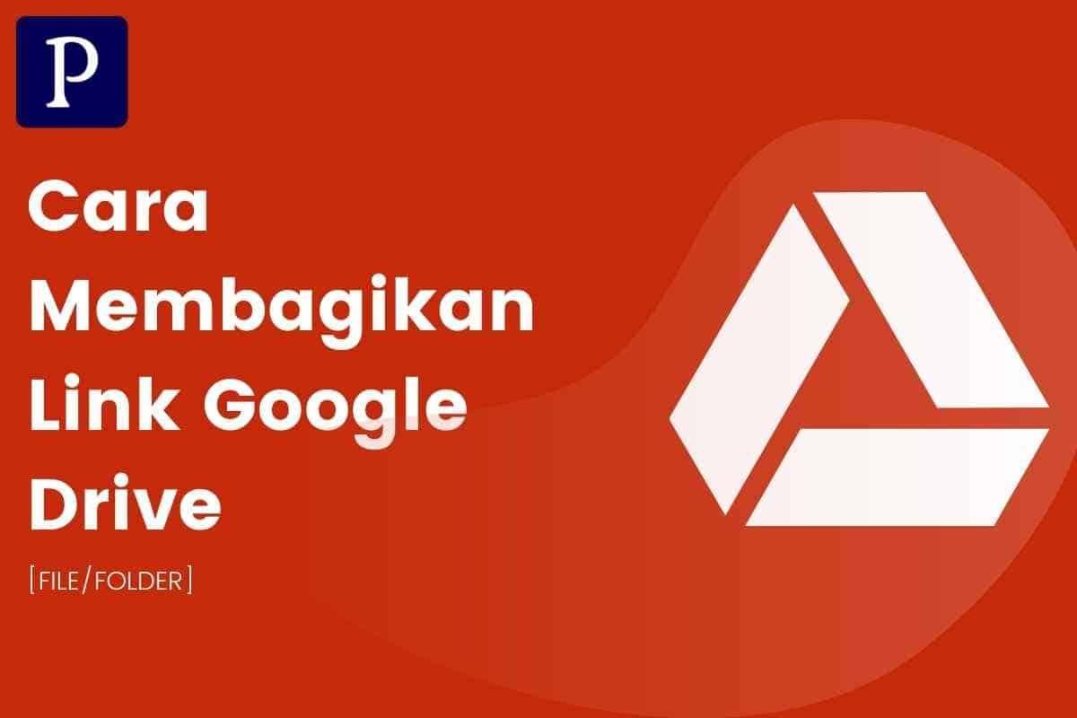 Tutorial Membagikan Link Google Drive (HP/Komputer)