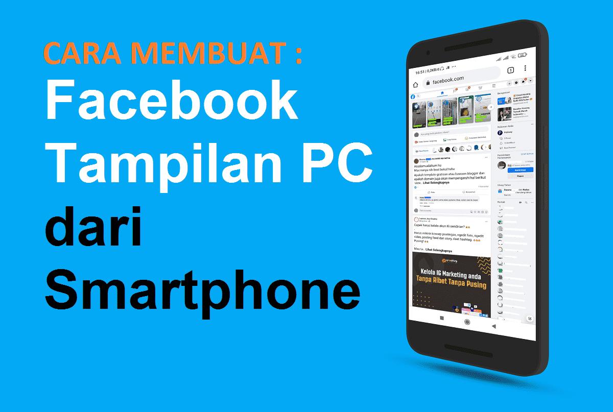 Begini Facebook Tampilan PC dari Smartphone menggunakan browser Google Chrome
