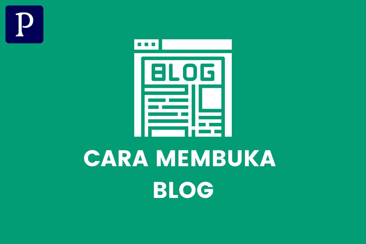 Cara Membuka Blog