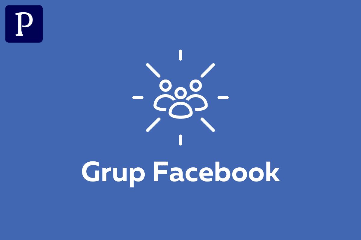 Penjelasan Grup Facebook