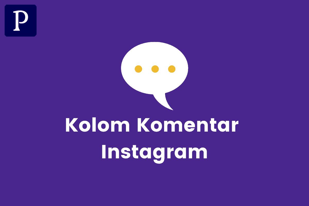 Kolom Komentar Instagram