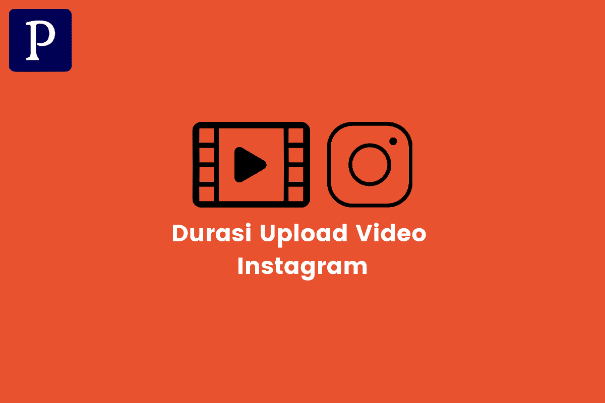 Durasi Upload Video IG