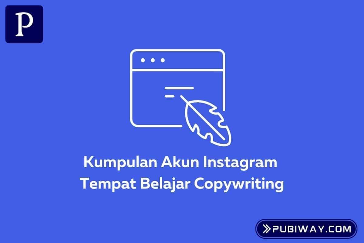 Akun Instagram Tempat Belajar Copywriting