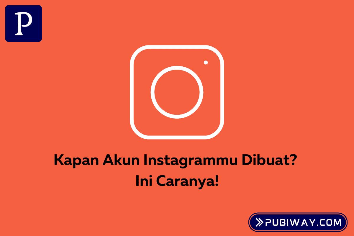 Waktu Pendaftaran Akun Instagram