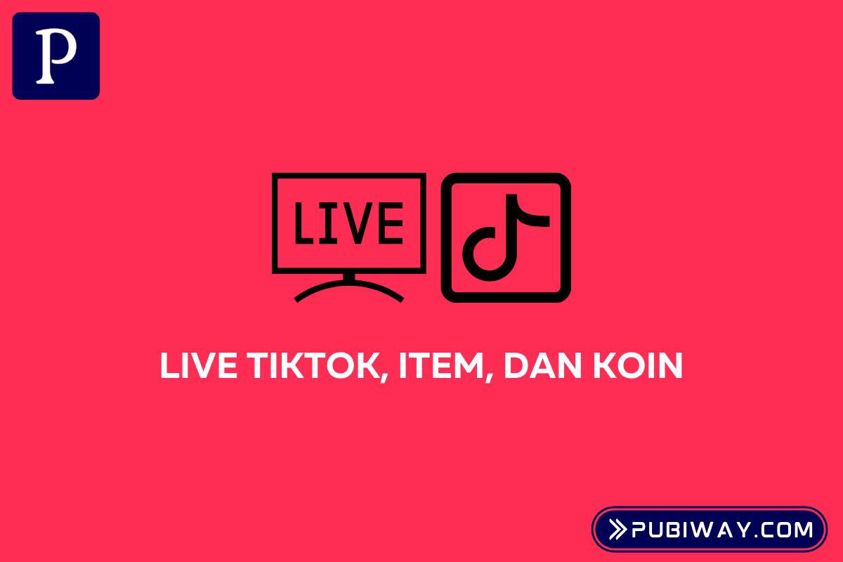 Live Tiktok dan Koin Hadiah