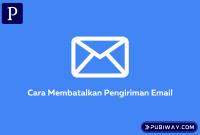 Membatalkan Pengiriman Email