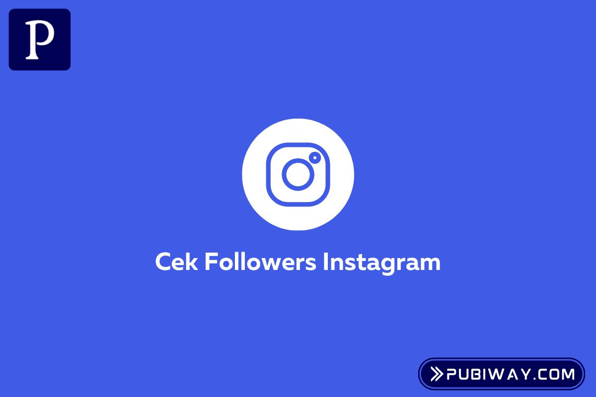 Cek Followers Instagram