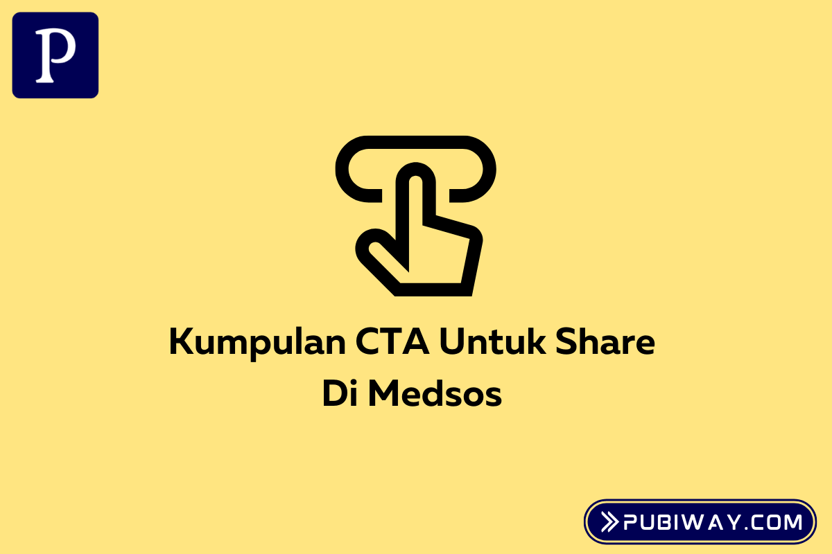Kumpulan CTA Untuk Share di Medsos