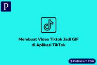Video tiktok jadi GIF