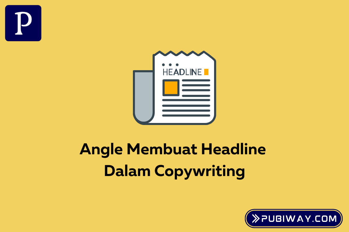 Angle Membuat Headline Copywriting