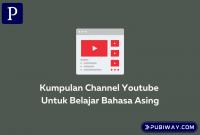 Channel YT Belajar Bahasa Asing