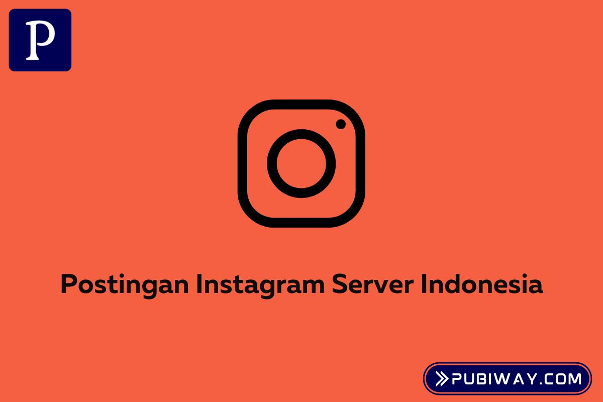 Postingan Instagram Server Indonesia