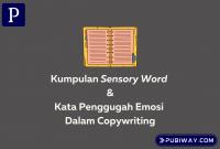Kumpulan Sensory Word dan Kata Penggugah untuk copywriting