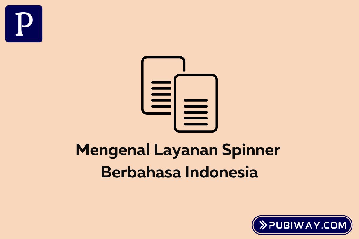 Layanan Spinner Bahasa Indonesia