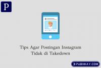 Tips Agar Postingan instagram tidak di takedown