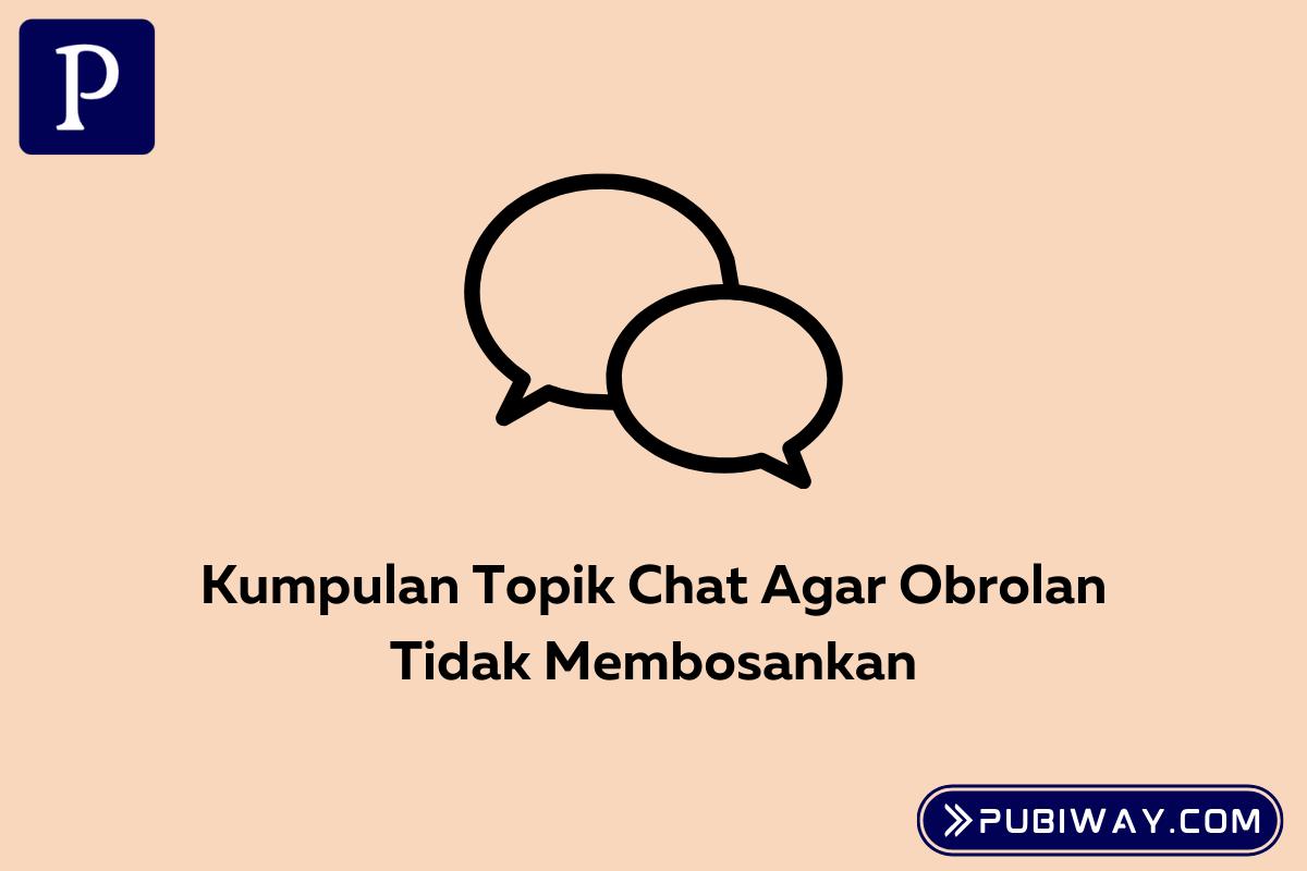 Topik Untuk Chatting Di Media Sosial